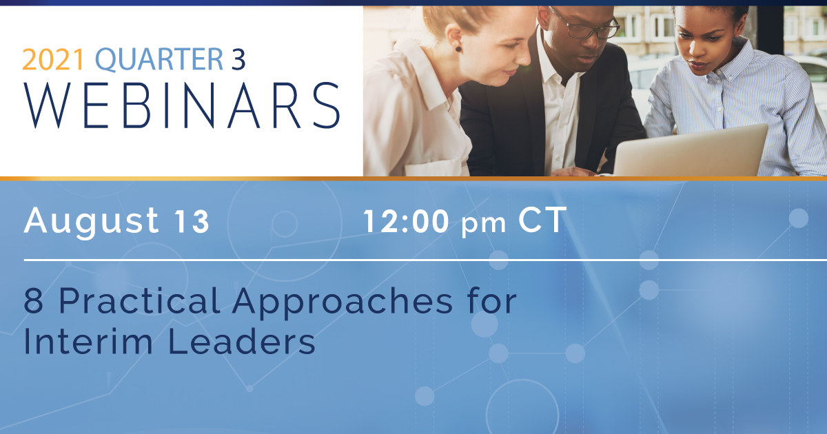 8 Practical Approaches for Interim Leaders