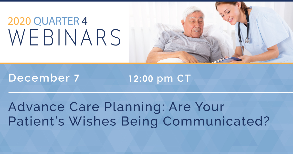 Advance Care Planning: Are Your Patient's Wishes Being Communicated?