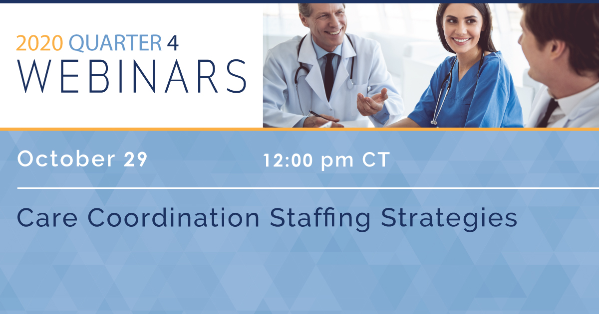 Care Coordination Staffing Strategies