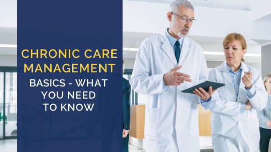Chronic Care Management Basics—What You Need to Know