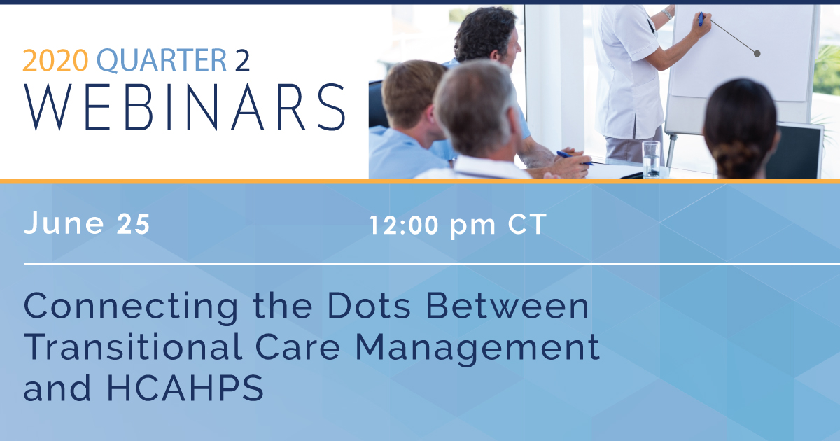 Connecting the Dots between Transitional  Care Management and HCAHPS