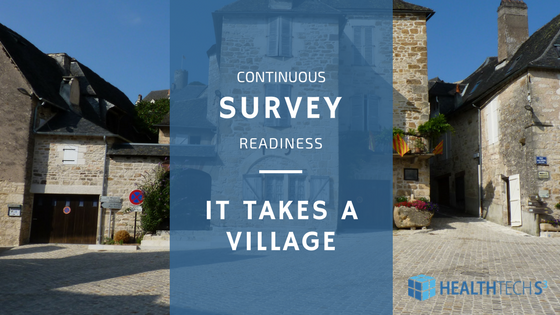Continuous Survey Readiness – It Takes A Village