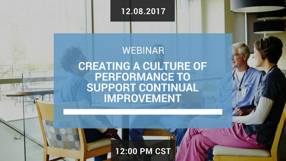 Creating a Culture of Performance to Support Continual Improvement