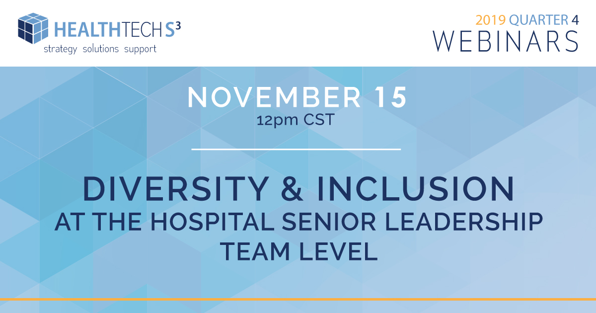 Diversity and Inclusion at the Hospital  Senior Leadership Team Level