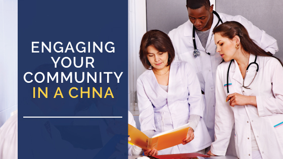 Engaging Your Community In a CHNA