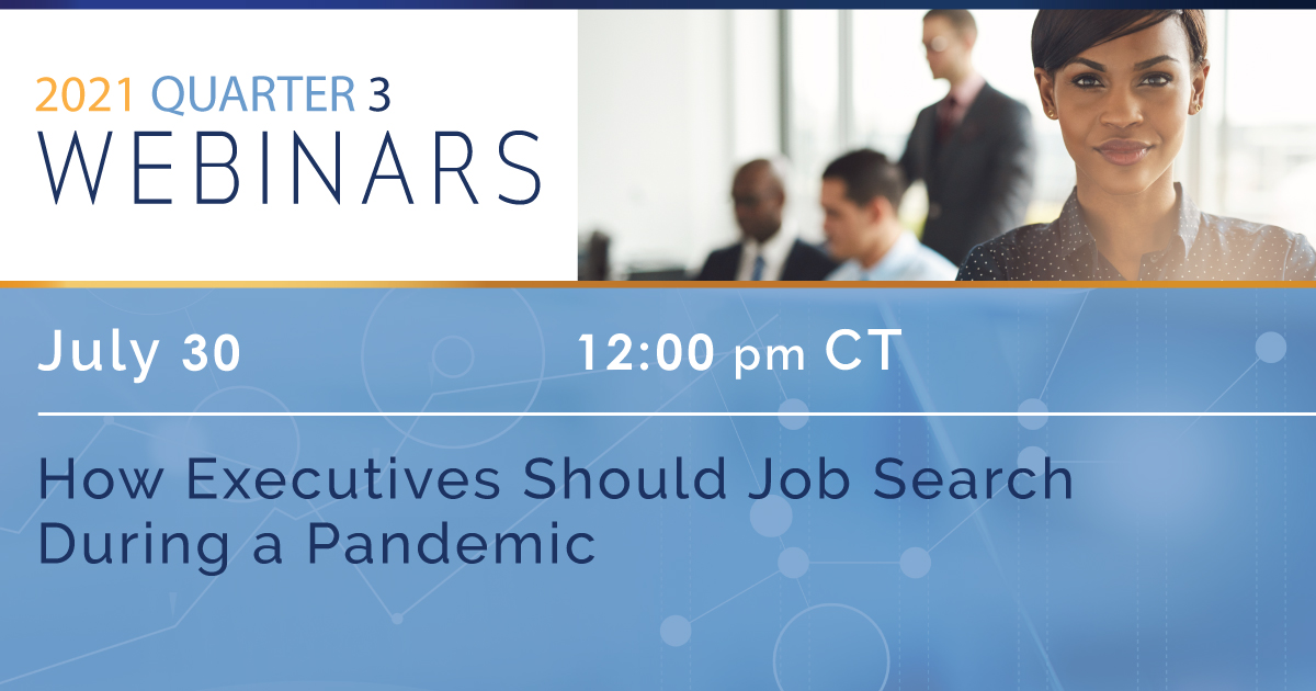 How Executives Should Job Search During a Pandemic