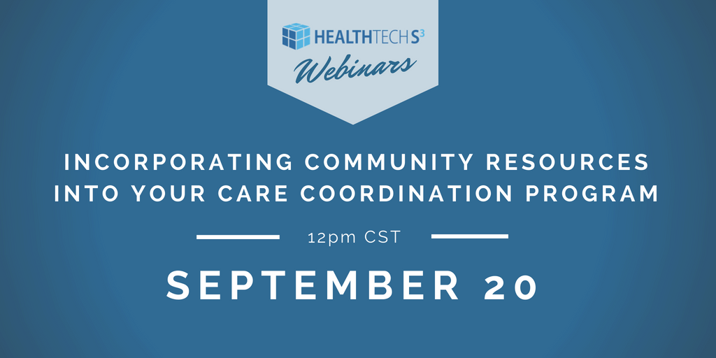 Incorporating Community Resources Into Your Care Coordination Program