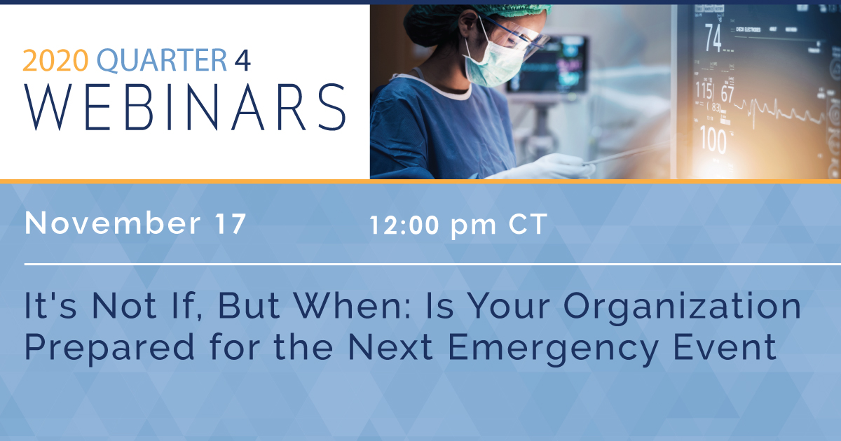 It's Not If, But When: Is Your Organization Prepared for the Next Emergency Event