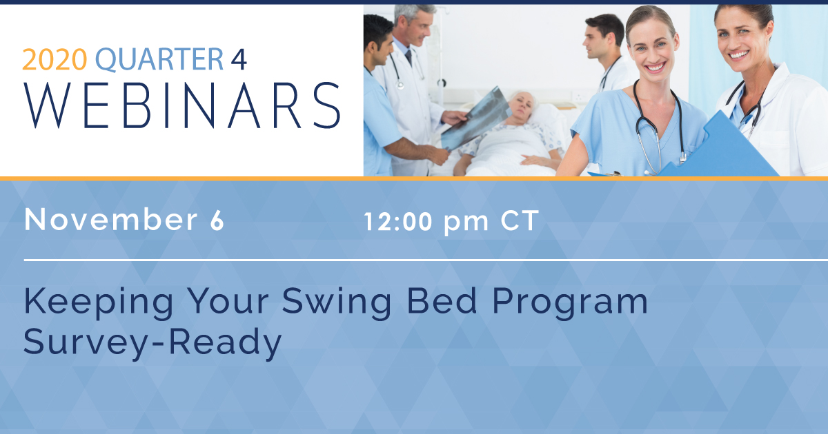 Keeping Your Swing Bed Program Survey-Ready