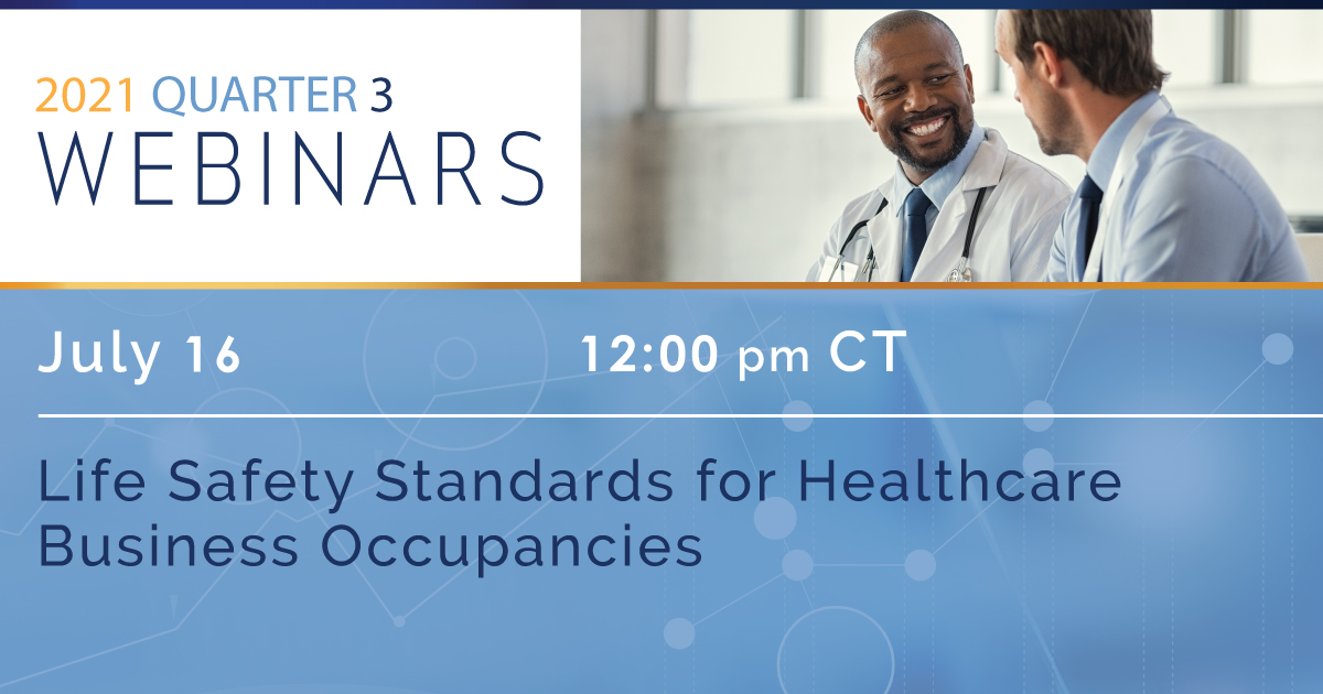 Life Safety Standards for Healthcare Business Occupancies