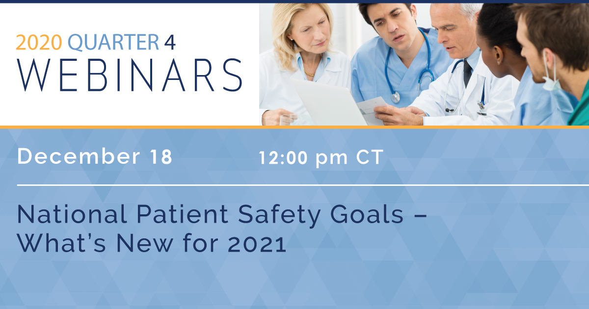 National Patient Safety Goals – What's New for 2021