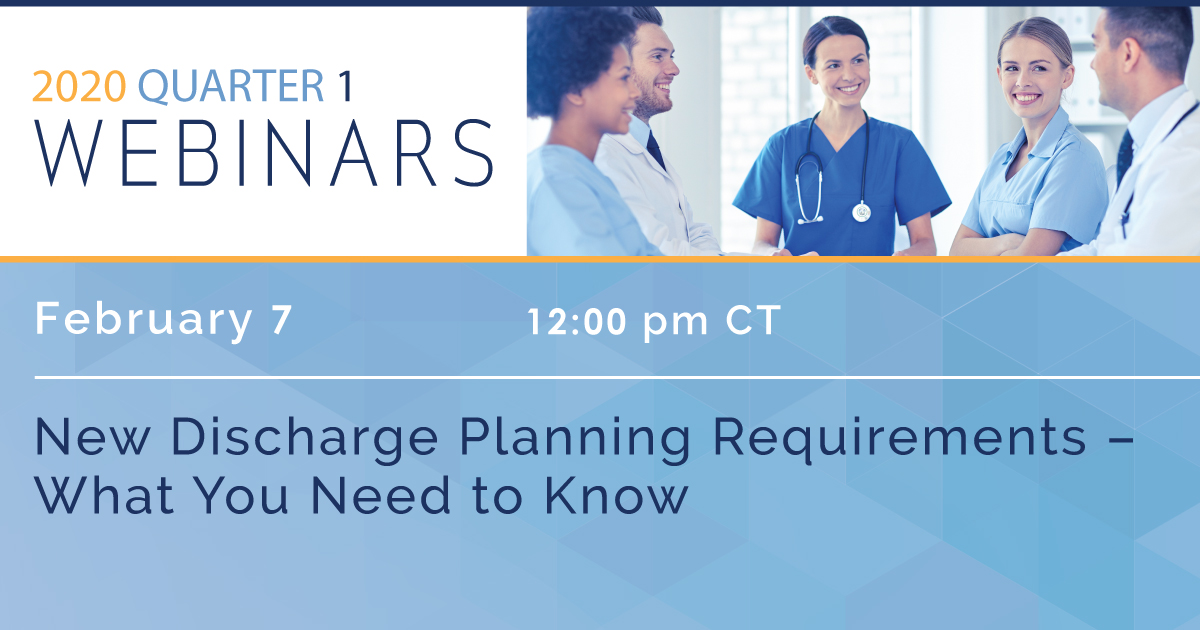 New Discharge Planning Requirements – What You Need to Know