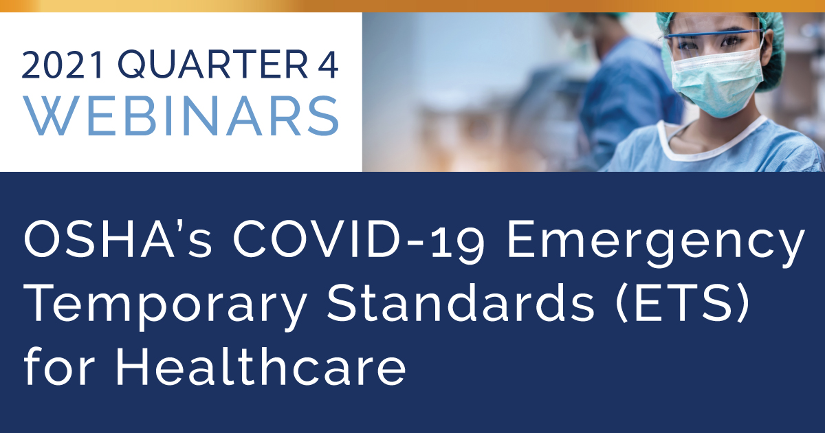 OSHA's COVID-19 Emergency Temporary Standards (ETS) for Healthcare