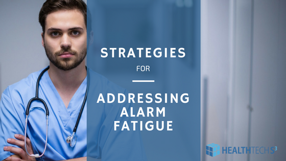 Strategies for Addressing Alarm Fatigue