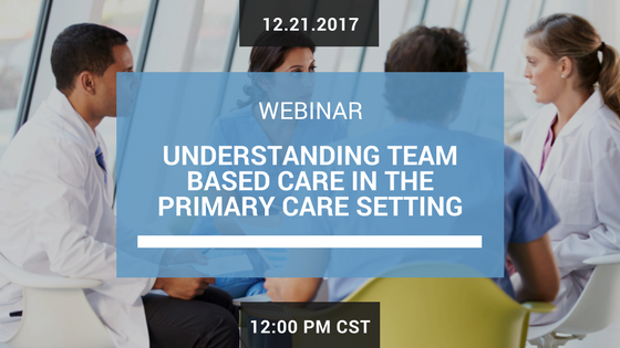 Understanding Team Based Care in the Primary Care Setting