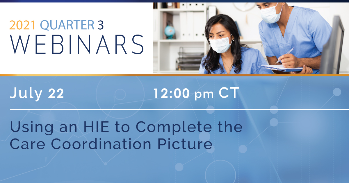 Using an HIE to Complete the Care Coordination Picture