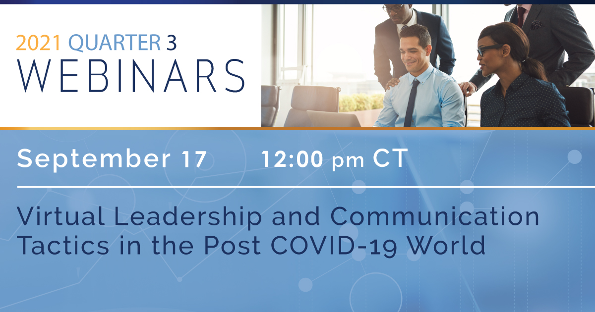 Virtual Leadership and Communication Tactics in the Post COVID-19 World